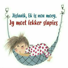 Cute Picture Quotes, Cute Pictures, Good Morning Good Night, Good Night Quotes, Afrikaanse Quotes, Goeie Nag, Teamwork Quotes, Special Quotes, Funny Babies