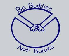 "stop bullying quotes | ... Designer and ""Be Buddies Not Bullies"" Anti-Bullying Campaign Inspirer"