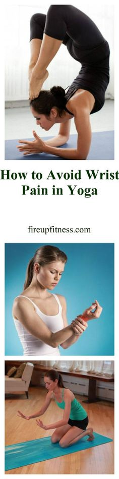 How To Avoid Wrist Pain In Yoga