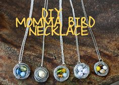 "Tutorial on how to make a Momma BIrd Necklace.  They are very cute and are bird nest necklaces like the birds nest you see on the front cover of the book ""One Thousand Gifts"" by Ann Voskamp.  These are so cute and easy to make.  Coud make good gifts!"