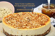 Koskacukor: New York-i sajttorta sós karamell öntettel és pirított földimogyoróval New York, Cheesecake, Food And Drink, Pudding, Cooking, Desserts, Recipes, Cakes, Diet