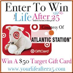 Enter @YourLifeAfter25's $50 Target Gift Card Sweep! Courtesy of @AtlanticStation! 09/10-09/24
