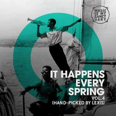 IT HAPPENS EVERY SPRING – Volume 4 (Hand-Picked by Lexis)