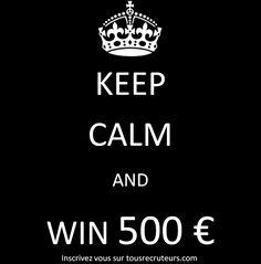 Retrouvez-nous sur www.tousrecruteurs.com pour en savoir plus! #keepcalm #tousrecruteurs #win #argentfacile