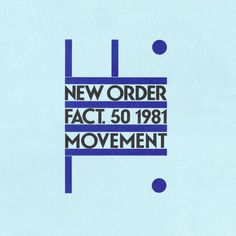 Movement | Tracing the art of New Order in 10 iconic record sleeves (Peter Saville)