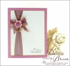 No Time To Stamp? » Rose Christmas – by Darsie Bruno - Pretty with ribbon and bitty flowers!
