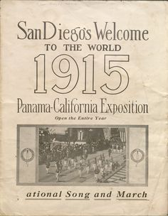 San Diego's Welcome to the 1915 World Panama-California Exposition. Vince Meades Sheet Music Collection.