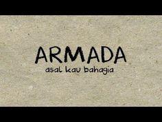 Armada - Asal Kau Bahagia (Official Lyric Video) - YouTube