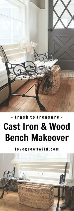 Check out this trash to treasure transformation! An old wood and cast iron bench is refinished and used in a beautiful farmhouse entryway. See photos at LoveGrowsWild.com