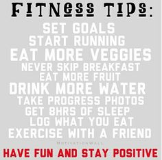 Fitness Tips!
