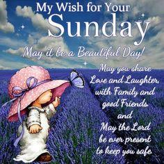 My Wish For Your Sunday sunday sunday quotes happy sunday sunday images