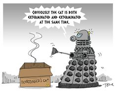 A Dalek's Interpretation of the Schrodinger's Cat Experiment [Comic]