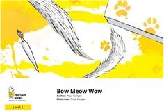 Bow Meow Wow is a fun and colourful Wordless Picture book from Pratham's Storyweaver. Wordless Picture Books, Wordless Book, Iphone Wallpaper Night, Free Kids Books, Reluctant Readers, Female Friends, Fishing Villages, Kids Reading, Greatest Adventure