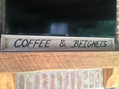 Coffee & Beignets wall sign