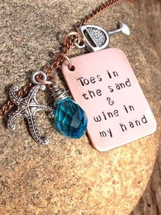 """Beach and wine/cocktail hand stamped """"toes in the sand wine in my hand"""" necklace on Etsy, $32.00"""