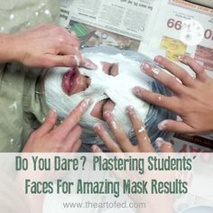 A Step by Step process to safely do plaster masks in the art room.