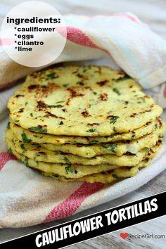 Recipe for Cauliflower Tortillas with lime and cilantro. Nutritional information, Weight Watchers points and a how to video included. Candida Diet Recipes, Low Carb Recipes, Real Food Recipes, Vegetarian Recipes, Cooking Recipes, Healthy Recipes, Easy Recipes, Dinner Recipes, Advocare Recipes