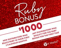 It Works! Global Double Ruby $1,000 Bonus. Who doesn't want an extra $1000 on top of commission?  www.gethealthywithmeganhurley.com