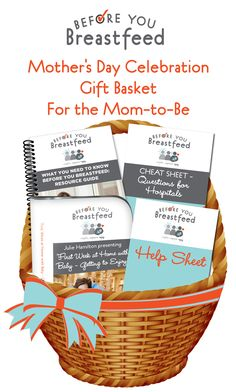 The Mother's Day Before You Breastfeed Gift Basket   My gift to you pregnant mommas! The perfect Mother's Day Gift for Moms-to-Be! Resource Guide, Cheat Sheet, Support Guide and Video: First Week Home #immediateaccess
