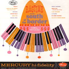 Project Thirty-Three: Ragtime Goes South of the Border (1962)