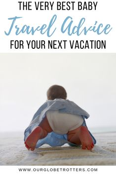 Everything you need to know but might be afraid to ask before travelling with a baby; from flights to packing lists and health concerns we have you covered Travelling While Pregnant, Traveling With Baby, Travel With Kids, Family Travel, Travel Advice, Travel Ideas, Travel Tips, Travel Systems For Baby, Flying With A Baby