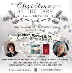 """""""@LizCurtisHiggs MonNov24 @2pmET Annie&I: Christmas@the Farm Twitter Party! Watch video online, tweet w/ us live Yay!"""