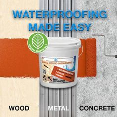 SEMCO Liquid Membrane™ - Waterproofing Liquid Membrane – semcoworks Water Based Stain, Water Based Acrylic Paint, Interior Cladding, Stabilized Wood, Diy House Projects, Home Repair, Paint Finishes, Wood And Metal, Make It Simple