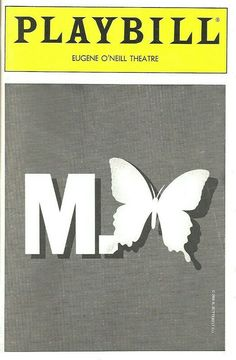 "Theatre Programme from the Premiere Broadway Production of David Henry Hwang's ""M. Butterfly,"" which performed from March 13, 1988 thru January 27, 1990 at the Eugene O'Neill Theatre"