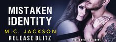 Renee Entress's Blog: [Release Blitz + Review] Mistaken Identity by M.C....