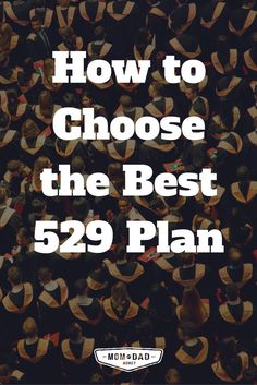How to Choose the Best 529 Plan (including my two favorite plans) via @momanddadmoney