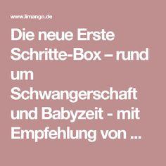Die neue Erste Schritte-Box – rund um Schwangerschaft und Babyzeit - mit Empfehlung von myToys und limango!