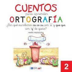 """Cuentos para Aprender Ortografía - ¿Por qué escribimo∫ ca co cu con """"c"""" y que quicon """"q"""" de queso?"""