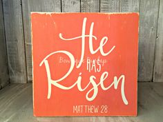 Easter Sign, Rustic Easter Sign, Wooden Easter Sign, He has Risen Sign, Matthew 28 by BowtiqueBurlap on Etsy