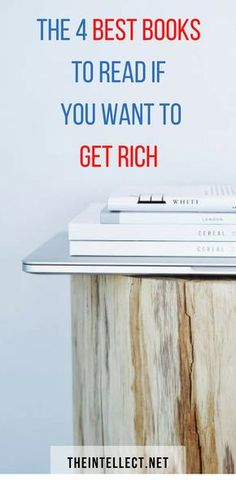 What are the best books to read if you want to become rich ? Here they are