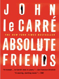 48 best authorsbooks images on pinterest authors books and john absolute friends by john le carre ebook fandeluxe Images