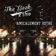 The Geek & VRV - Amicalement Votre [Instrumental Hiphop]