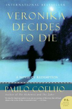 BARNES & NOBLE | Veronika Decides to Die by Paulo Coelho, HarperCollins Publishers | NOOK Book (eBook), Paperback, Hardcover