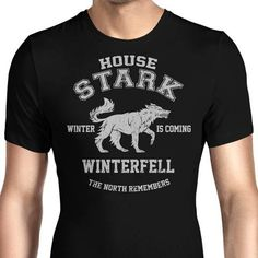 The house of Stark on a men's T-Shirt with the wolf and the iconic words of the house from Game of Thrones. $21.99