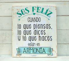 Cartel vintage | Sos felíz cuando... - ONDECO Vintage Nails, Vintage Shabby Chic, Coastal Style, Sentences, Inspire Me, Wood Signs, Wise Words, Hand Lettering, Thoughts