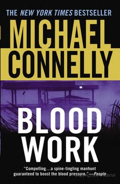 From NYT bestselling author Michael Connelly -- a retired FBI agent investigates the death of a heart transplant donor. Written with a poet's eye and a nearly criminal cunning, Blood Work is thriller writing at its absolute best. Medical Assistant Practice Test, Book 1, The Book, Good Books, Books To Read, Leo, Michael Connelly, Back In The Game, Greatest Mysteries