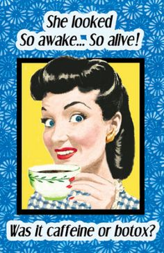 Caffeine vs. Botox!