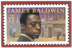 James Baldwin was an essayist, playwright, novelist and voice of the American civil rights movement known for works including 'Notes of a Native Son,' 'The Fire Next Time' and 'Go Tell It on the Mountain. James Baldwin, Black History Facts, Black History Month, Thomas Blackshear, Brave, Native Son, Commemorative Stamps, African Diaspora, World History