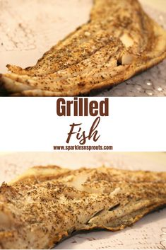 Grilled Fish is perf