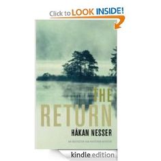 The Return: An Inspector Van Veeteren Mystery   4th in the series and they keep getting better.