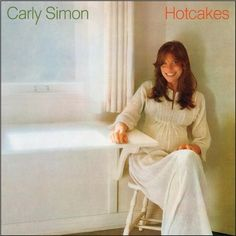 Carly Simon - Hotcakes on Limited Edition 180g LP from Friday Music