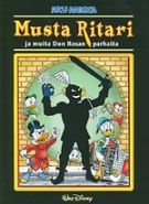 Musta ritari (Don Rosa) Don Rosa, Black Friday, Tropical, Comic Books, Baseball Cards, Comics, Cover, Art, Guns