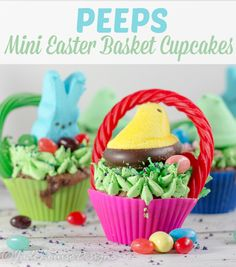 Peeps mini Easter Basket cupcakes, great for Easter, or just an excuse to enjoy some fun #PEEPS #cupcakes #Easter #EasterCupcakes #EasterBasket