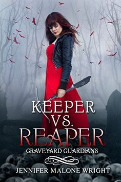 **FREE AT POSTING**  Keeper vs. Reaper (Graveyard Guardians Book 1) by Jennifer Malone Wright, http://www.amazon.com/dp/B00MKUBV7Y/?tag=fameforever-20