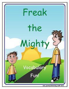 Freak the Mighty, by Rodman Philbrick is an amazing story about two boys who form a formidable human force!One is a slow learner, too big for his age, and the other is a small, disabled genius.This package could be used before, during or after reading the novel.It includes 3 word searches with 21 vocabulary words each (answers included).A word sort sheet as well as a sentence sheet are included in order to give the students more grammar and writing practice.