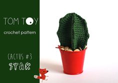 Star Cactus Crochet PATTERN, TomToy potted cacti plant collection, Make your own green cactus, Cute home and office decor Cactus Plant Pots, Green Cactus, Crochet Cactus Free Pattern, Crochet Patterns, Crochet Flowers, Pink Flowers, Basket Planters, Crochet Basics, Make Your Own
